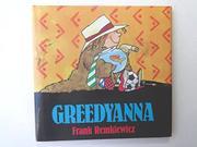 GREEDYANNA by Frank Remkiewicz