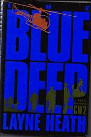 THE BLUE DEEP by Layne Heath