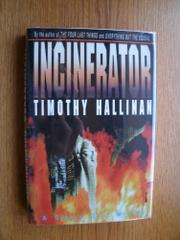 INCINERATOR by Timothy Hallinan