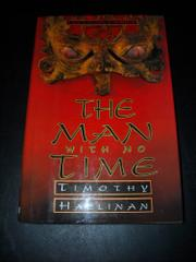A MAN WITH NO TIME by Timothy Hallinan