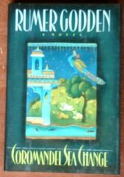 COROMANDEL SEA CHANGE by Rumer Godden