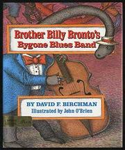 BROTHER BILLY BRONTO'S BYGONE BLUES BAND by David F. Birchman