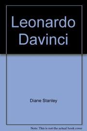 LEONARDO DA VINCI by Diane Stanley