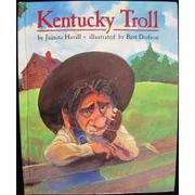 KENTUCKY TROLL by Juanita Havill