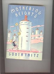 MOTHERING HEIGHTS by Sonia Taitz