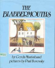 THE BLABBERMOUTHS by Gerda Mantinband