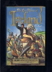 THE LAST PRINCE OF IRELAND by Morgan Llywelyn