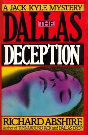 THE DALLAS DECEPTION by Richard Abshire