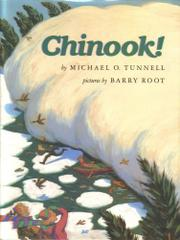CHINOOK! by Michael O. Tunnell
