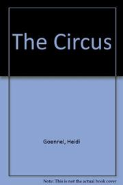 THE CIRCUS by Heidi Goennel