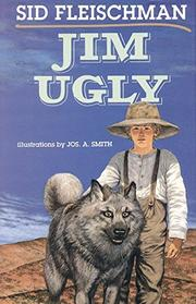 JIM UGLY by Sid Fleischman