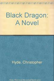 BLACK DRAGON by Christopher Hyde
