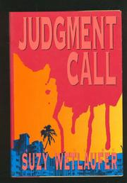 JUDGMENT CALL by Suzy Wetlaufer