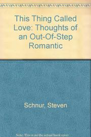 THIS THING CALLED LOVE by Steven Schnur