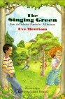 THE SINGING GREEN by Eve Merriam