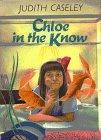 CHLOE IN THE KNOW by Judith Caseley