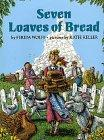 SEVEN LOAVES OF BREAD by Ferida Wolff