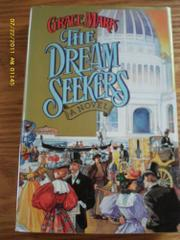 THE DREAM SEEKERS by Grace Mark