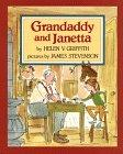 GRANDADDY AND JANETTA by Helen V. Griffith