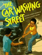 THE CAR WASHING STREET by Denise Lewis Patrick