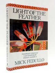 LIGHT OF THE FEATHER by Mick Fedullo