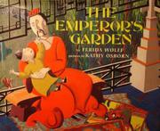 THE EMPEROR'S GARDEN by Ferida Wolff