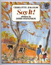 SAY IT! by James Stevenson