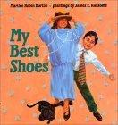 MY BEST SHOES by Marilee Robin Burton