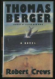 ROBERT CREWS by Thomas Berger