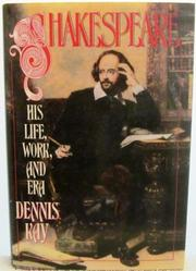 SHAKESPEARE by Dennis Kay