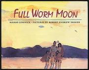 FULL WORM MOON by Margo Lemieux