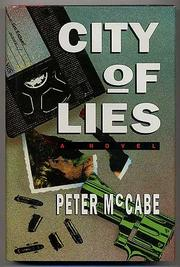 CITY OF LIES by Peter McCabe