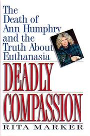 DEADLY COMPASSION by Rita Marker