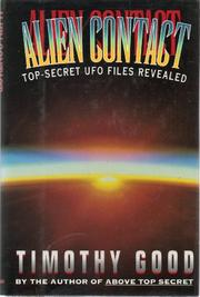 ALIEN CONTACT by Timothy Good