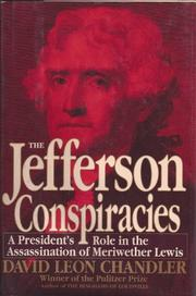 THE JEFFERSON CONSPIRACIES by David Leon Chandler