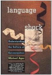 LANGUAGE SHOCK by Michael Agar