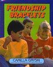 FRIENDSHIP BRACELETS by Camilla Gryski