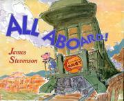 ALL ABOARD! by James Stevenson