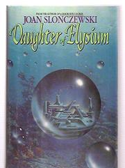 DAUGHTER OF ELYSIUM by Joan Slonczewski