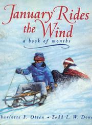 JANUARY RIDES THE WIND by Charlotte F. Otten