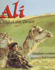 ALI, CHILD OF THE DESERT by Jonathan London