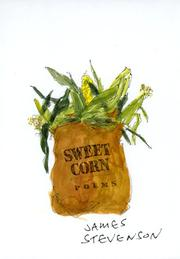 SWEET CORN by James Stevenson
