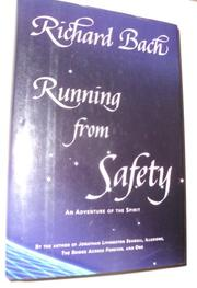 RUNNING FROM SAFETY by Richard Bach