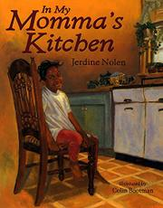 IN MY MOMMA'S KITCHEN by Jerdine Nolen