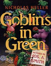 GOBLINS IN GREEN by Nicholas Heller