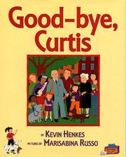 """GOOD-BYE, CURTIS"" by Kevin Henkes"