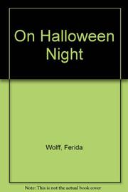 ON HALLOWEEN NIGHT by Ferida Wolff