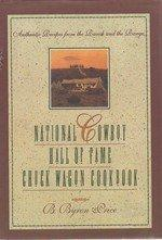 NATIONAL COWBOY HALL OF FAME CHUCK WAGON COOKBOOK by Byron Price