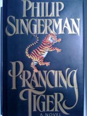 PRANCING TIGER by Philip Singerman