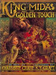 KING MIDAS AND THE GOLDEN TOUCH by Charlotte Craft
